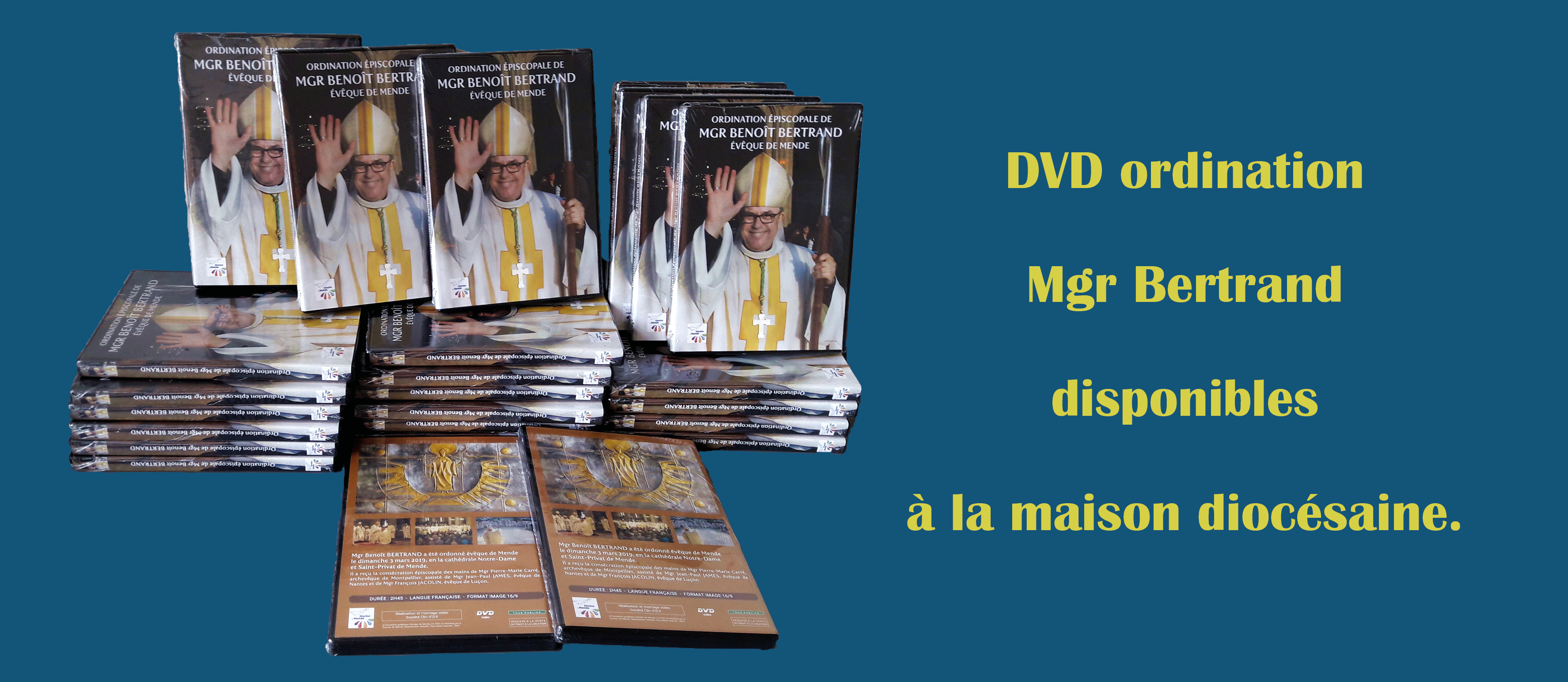 DVD ordination Mgr Bertrand disponibles à la maison diocésaine de Mende