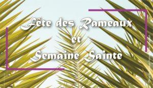 2021-03-15_Img-Une_Rameaux_bis