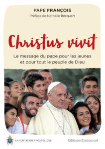 Christus vivit - Exhortation apostolique du Pape François - Éditions de l'Emmanuel